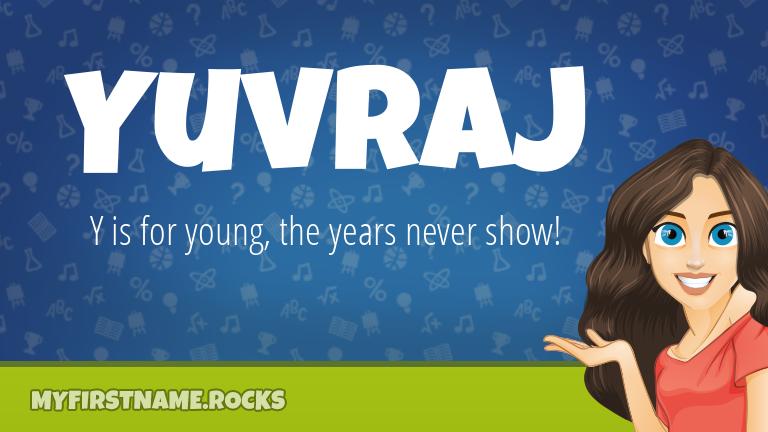 My First Name Yuvraj Rocks!