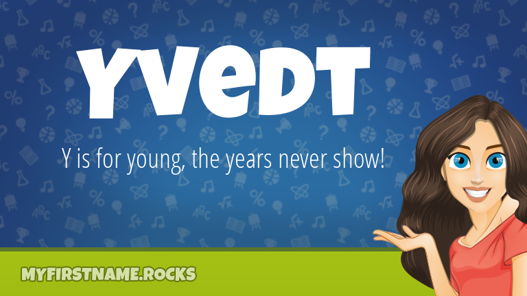 My First Name Yvedt Rocks!