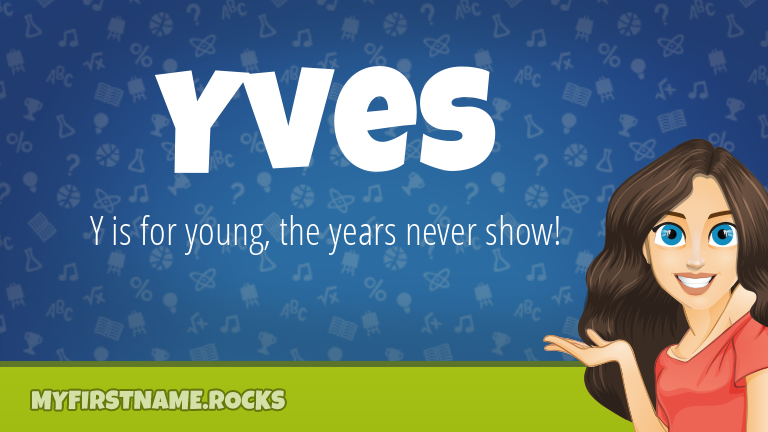 My First Name Yves Rocks!