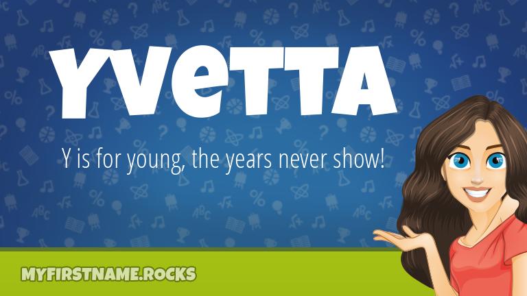 My First Name Yvetta Rocks!