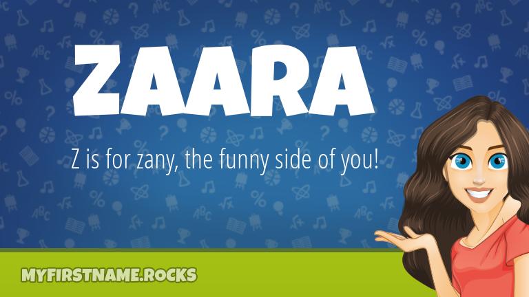 My First Name Zaara Rocks!