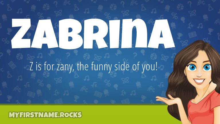 My First Name Zabrina Rocks!