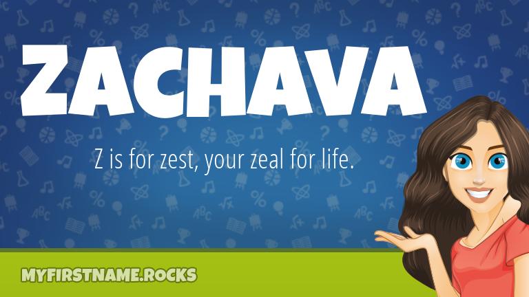 My First Name Zachava Rocks!