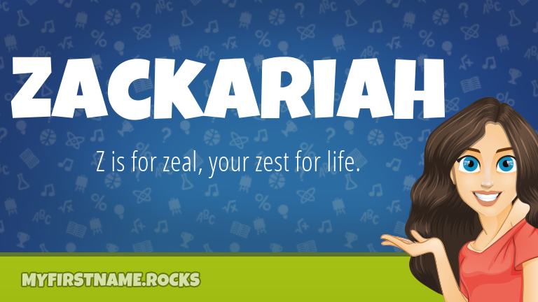 My First Name Zackariah Rocks!