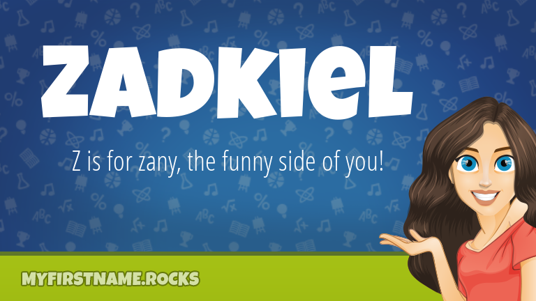 My First Name Zadkiel Rocks!