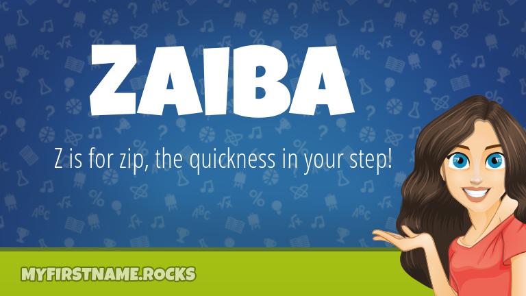 My First Name Zaiba Rocks!