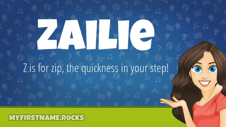 My First Name Zailie Rocks!