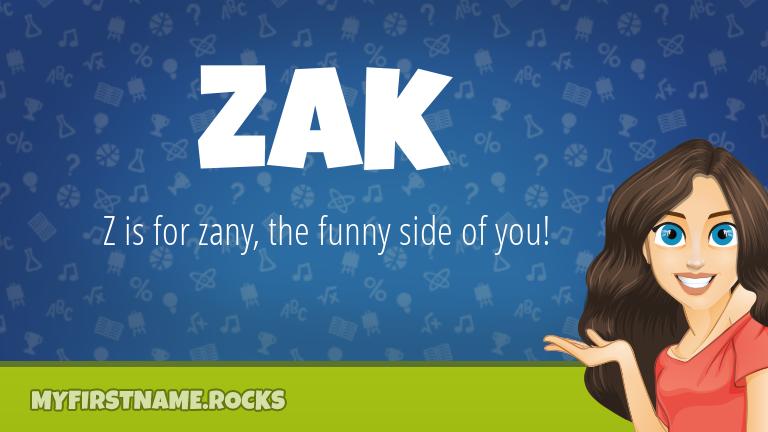 My First Name Zak Rocks!