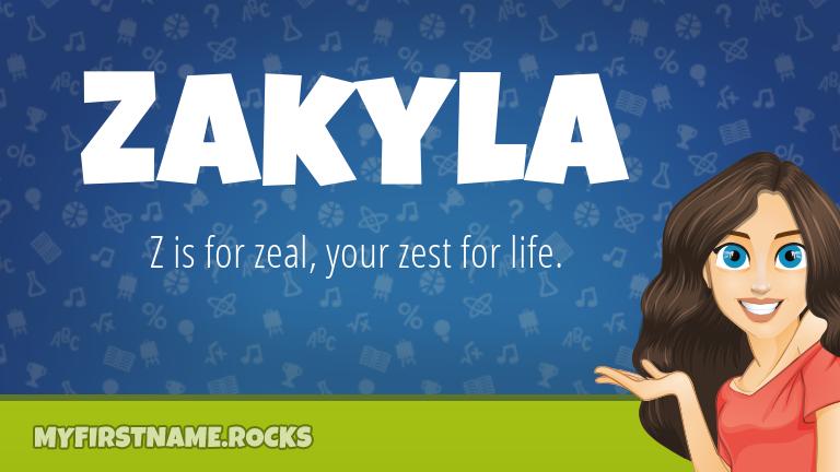 My First Name Zakyla Rocks!