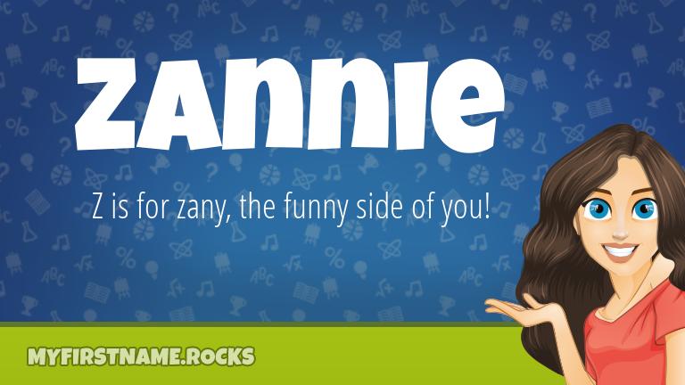 My First Name Zannie Rocks!