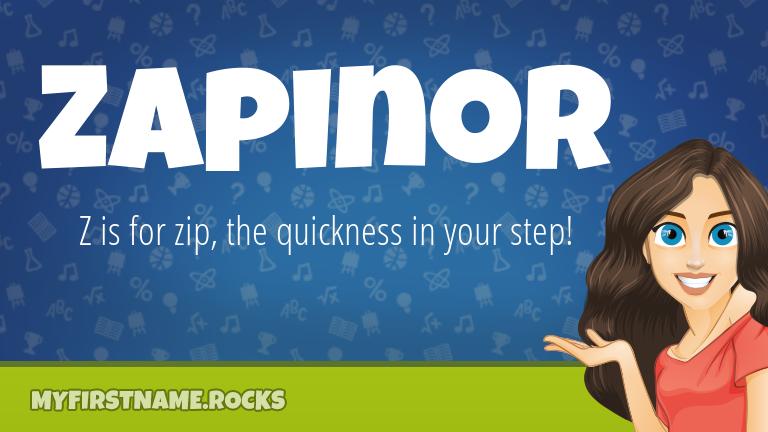 My First Name Zapinor Rocks!