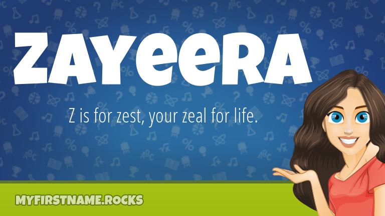 My First Name Zayeera Rocks!