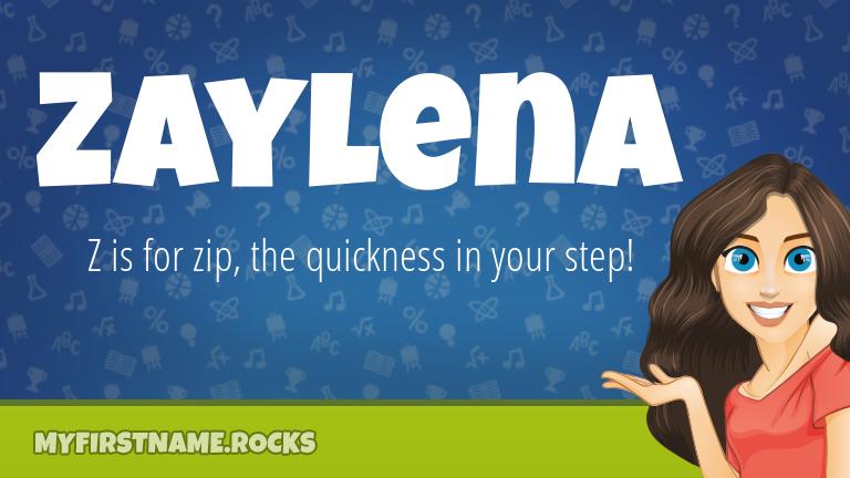 My First Name Zaylena Rocks!