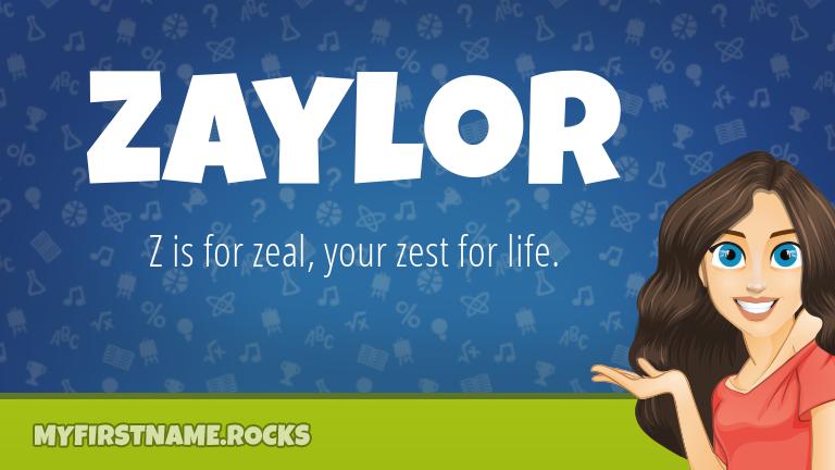My First Name Zaylor Rocks!