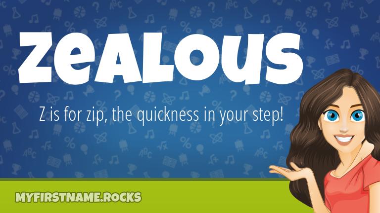 My First Name Zealous Rocks!