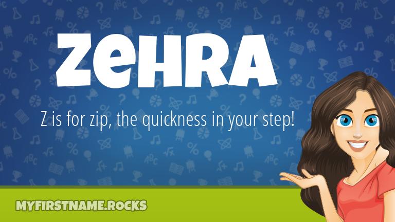 My First Name Zehra Rocks!