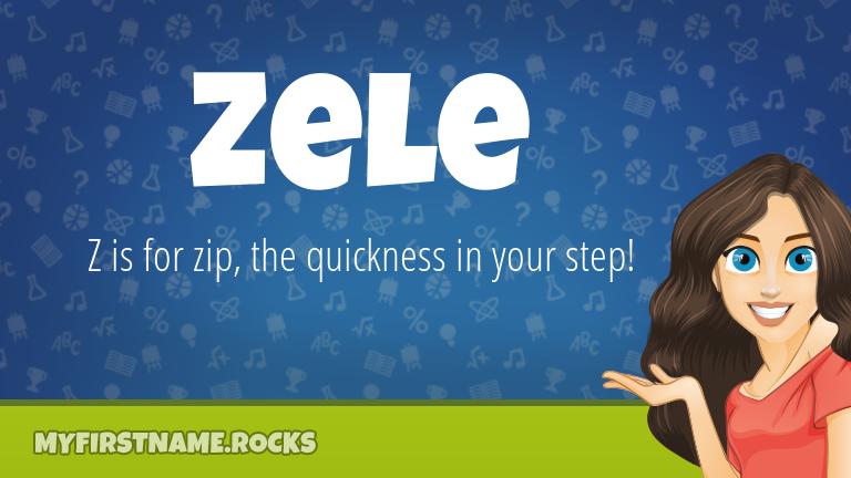 My First Name Zele Rocks!