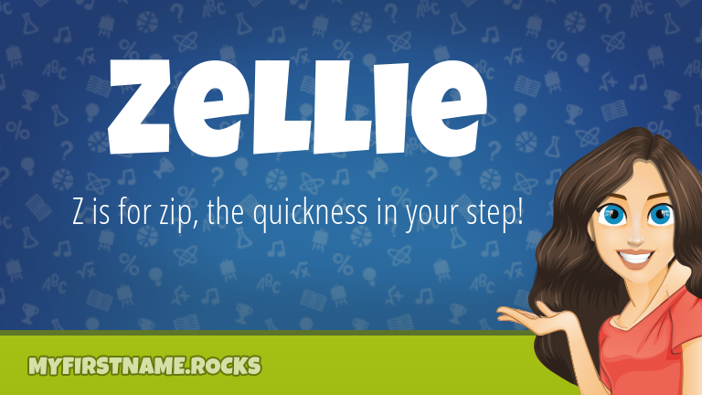 My First Name Zellie Rocks!