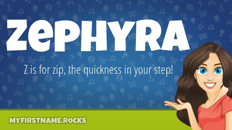 My First Name Zephyra Rocks!
