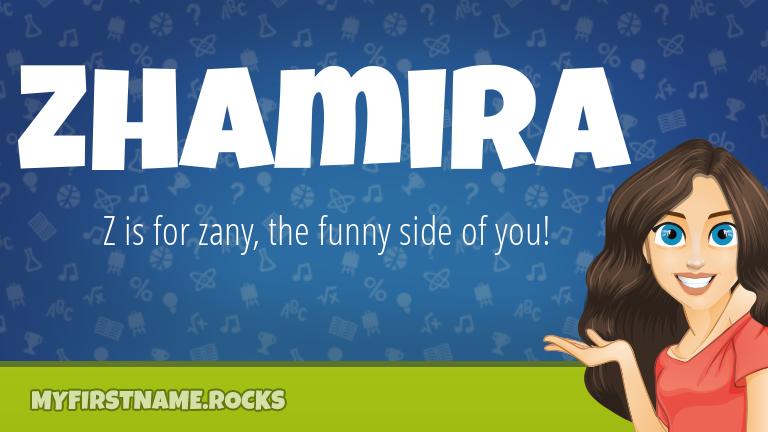 My First Name Zhamira Rocks!