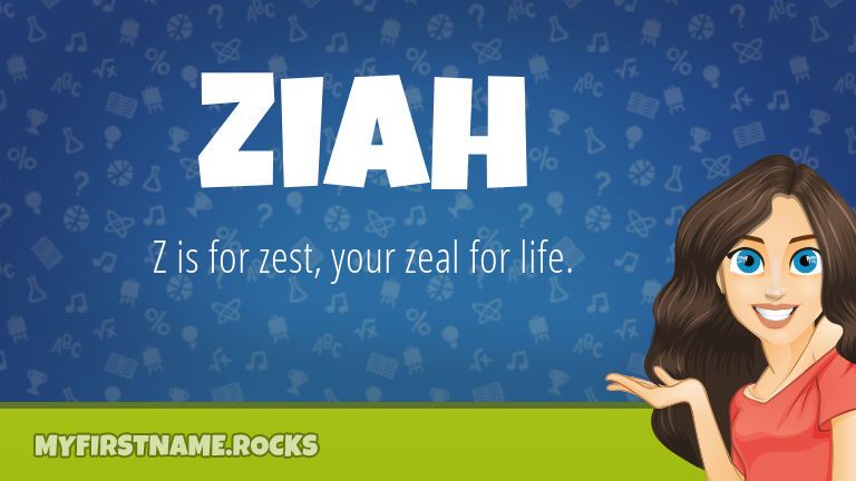 My First Name Ziah Rocks!