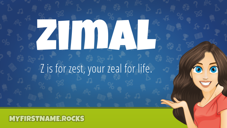 My First Name Zimal Rocks!