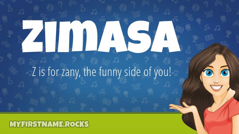My First Name Zimasa Rocks!