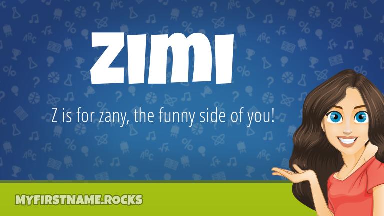 My First Name Zimi Rocks!