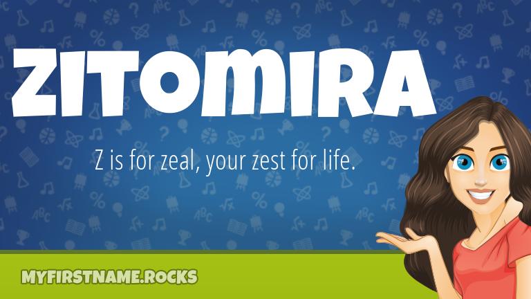 My First Name Zitomira Rocks!