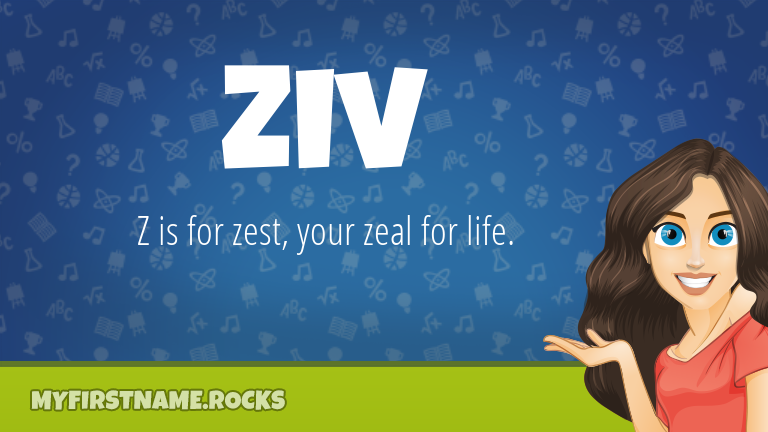My First Name Ziv Rocks!