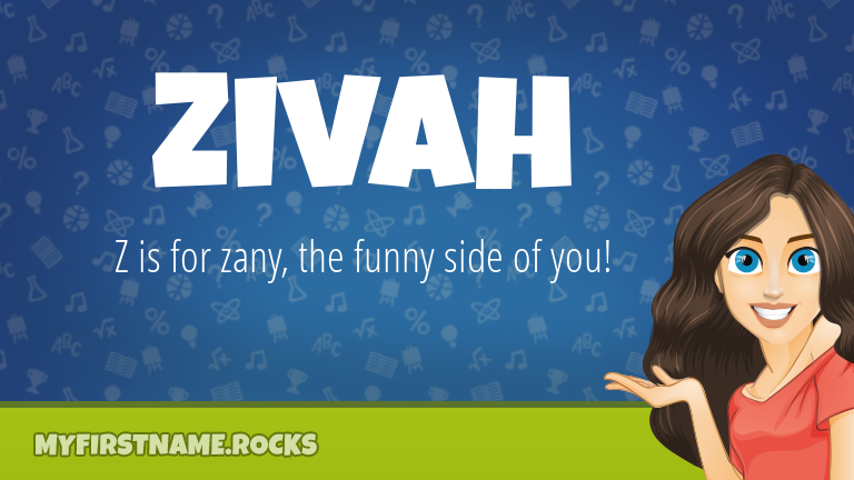 My First Name Zivah Rocks!