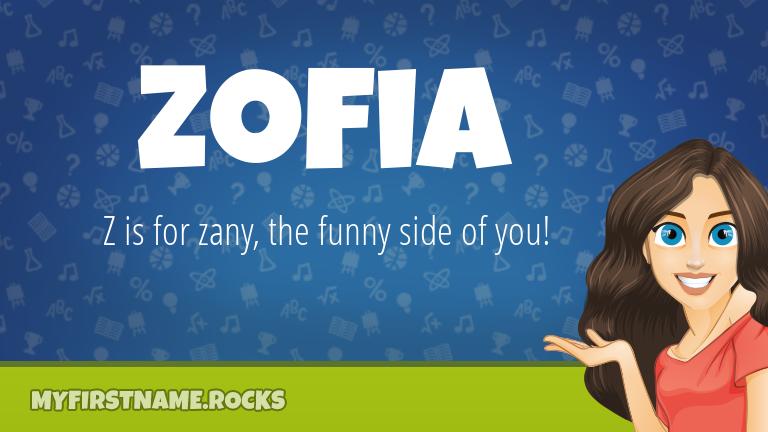 My First Name Zofia Rocks!