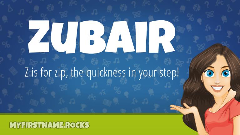 My First Name Zubair Rocks!