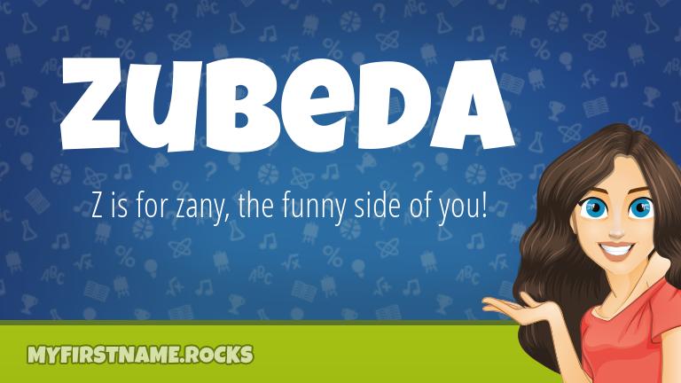 My First Name Zubeda Rocks!