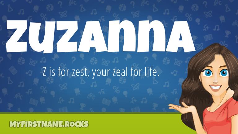 My First Name Zuzanna Rocks!