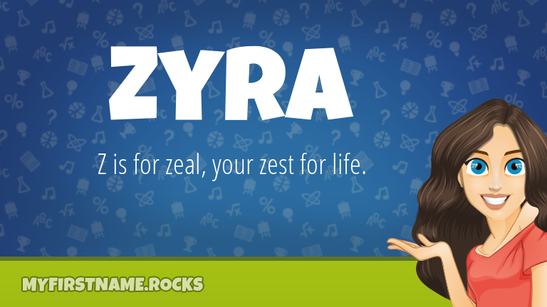 My First Name Zyra Rocks!