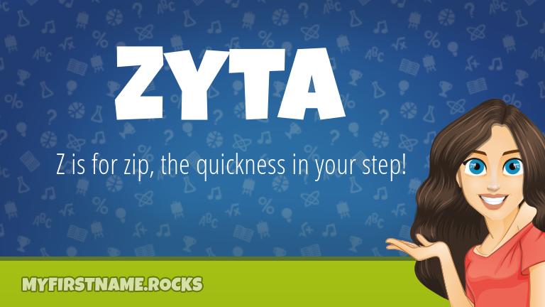 My First Name Zyta Rocks!